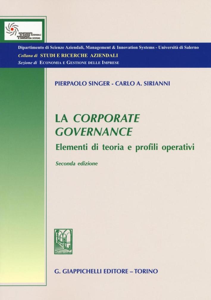 La Corporate governance. Elementi di teoria e profili operativi.