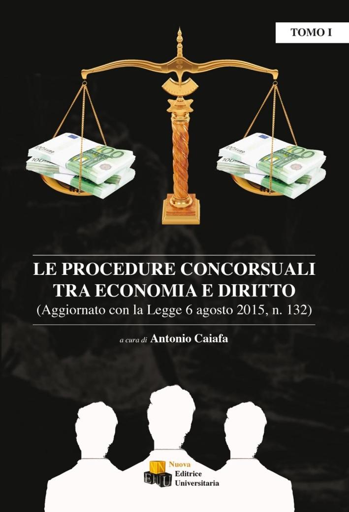 Le procedure concorsuali tra economia e diritto.