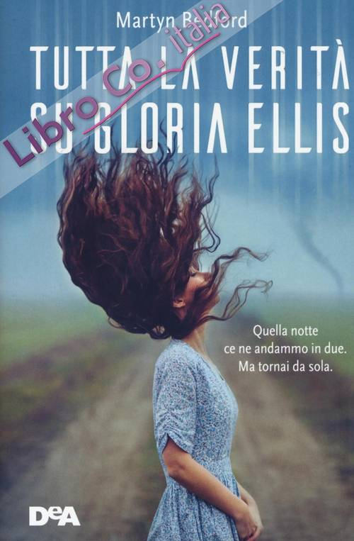 Tutta la verità su Gloria Ellis.