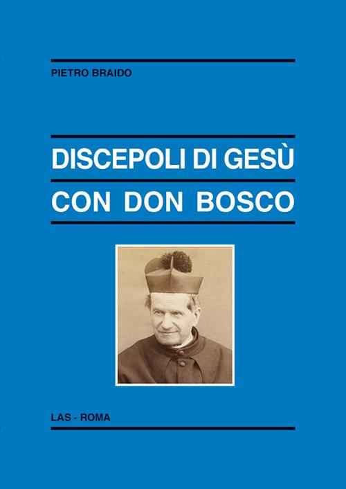 Discepoli di Gesù con don Bosco.