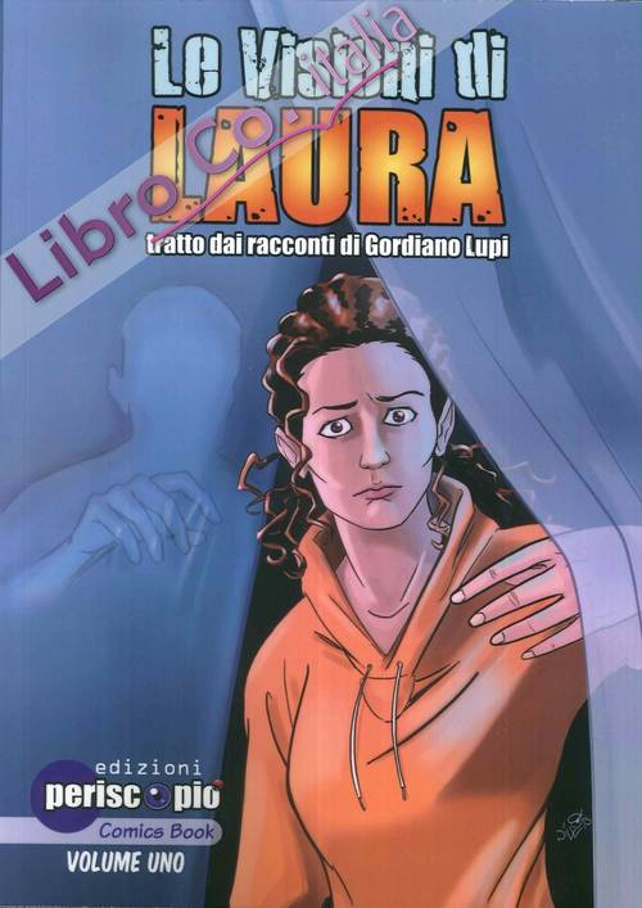 Le Visioni di Laura. Vol. 1