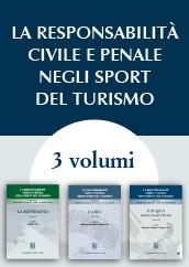 La Responsabilità Civile e Penale negli Sport del Turismo.