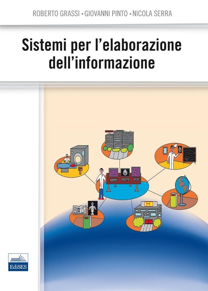 Sistemi per l'elaborazione dell'informazione.