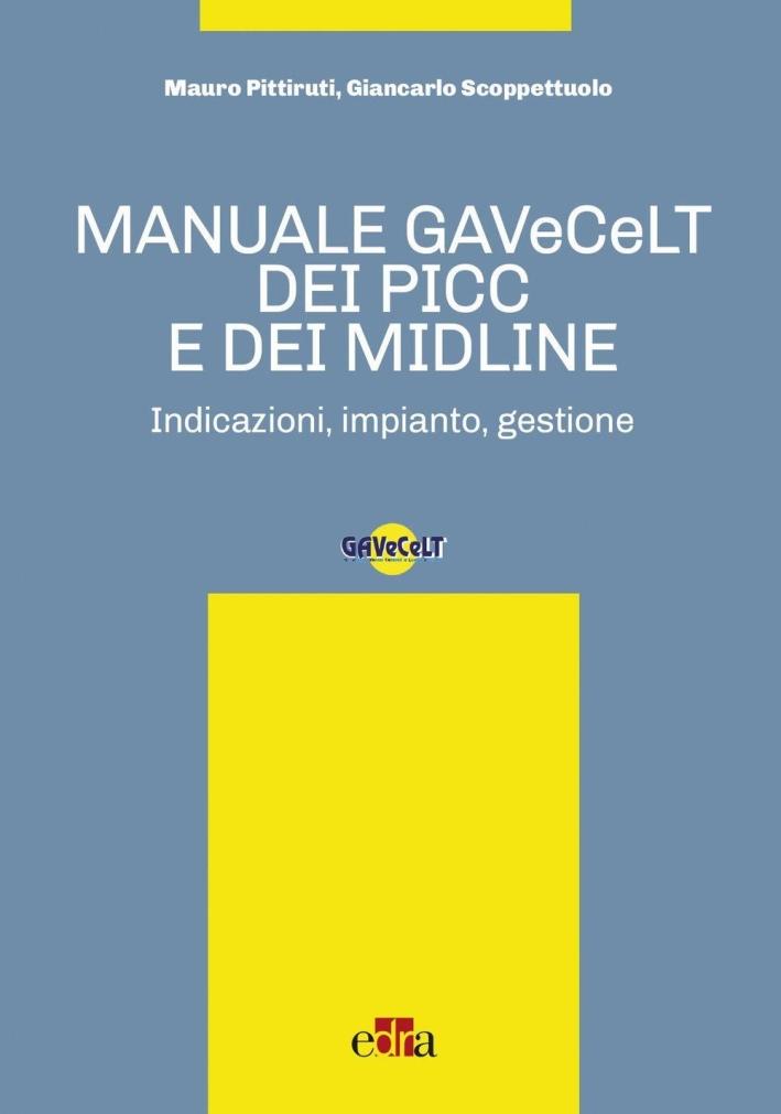 Manuale GAVeCeLT dei PICC e dei Midline.