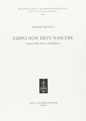 Edipo non deve nascere. Lettura delle Poésies di Mallarmé.