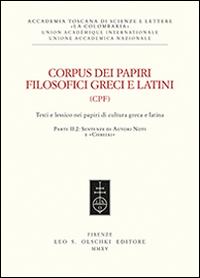 Corpus dei papiri filosofici greci e latini. Testi e lessico nei papiri di cultura greca e latina. Vol. 2/2: Sentenze di autori noti e