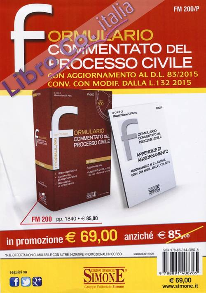 Formulario commentato del processo civile. Con CD-ROM.