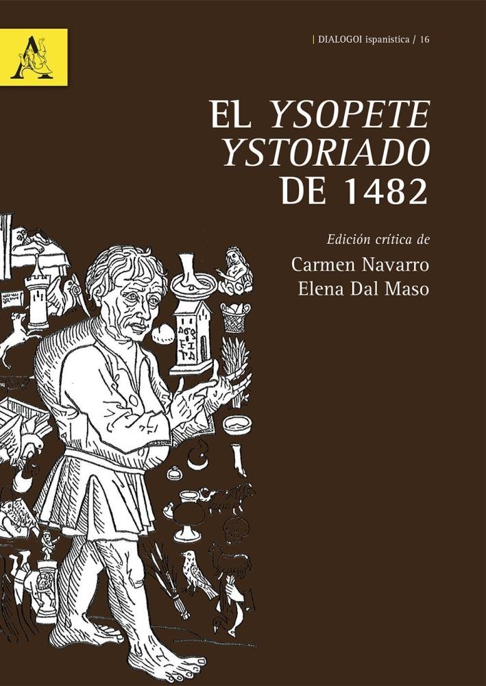 El Ysopete ystoriado de 1482. Ediz. critica.