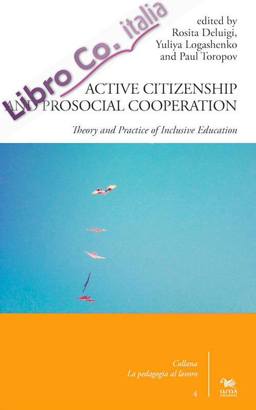 Active citizenship and prosocial cooperation. Theory and practice of inclusive education