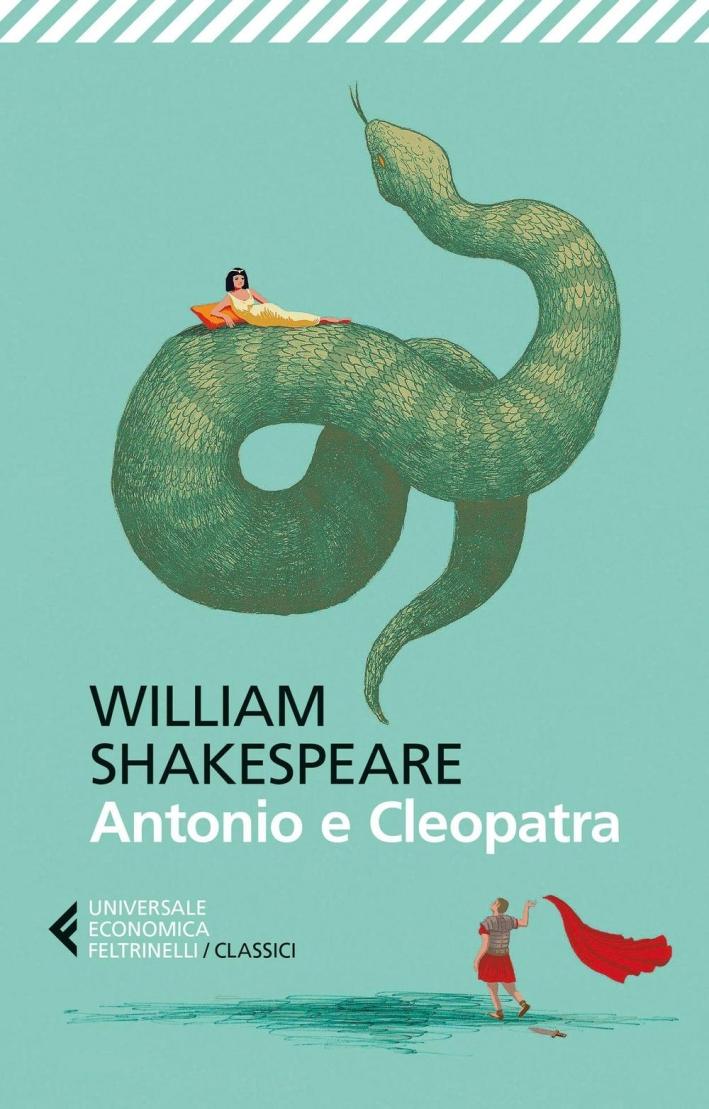 Antonio e Cleopatra. Testo originale a fronte.