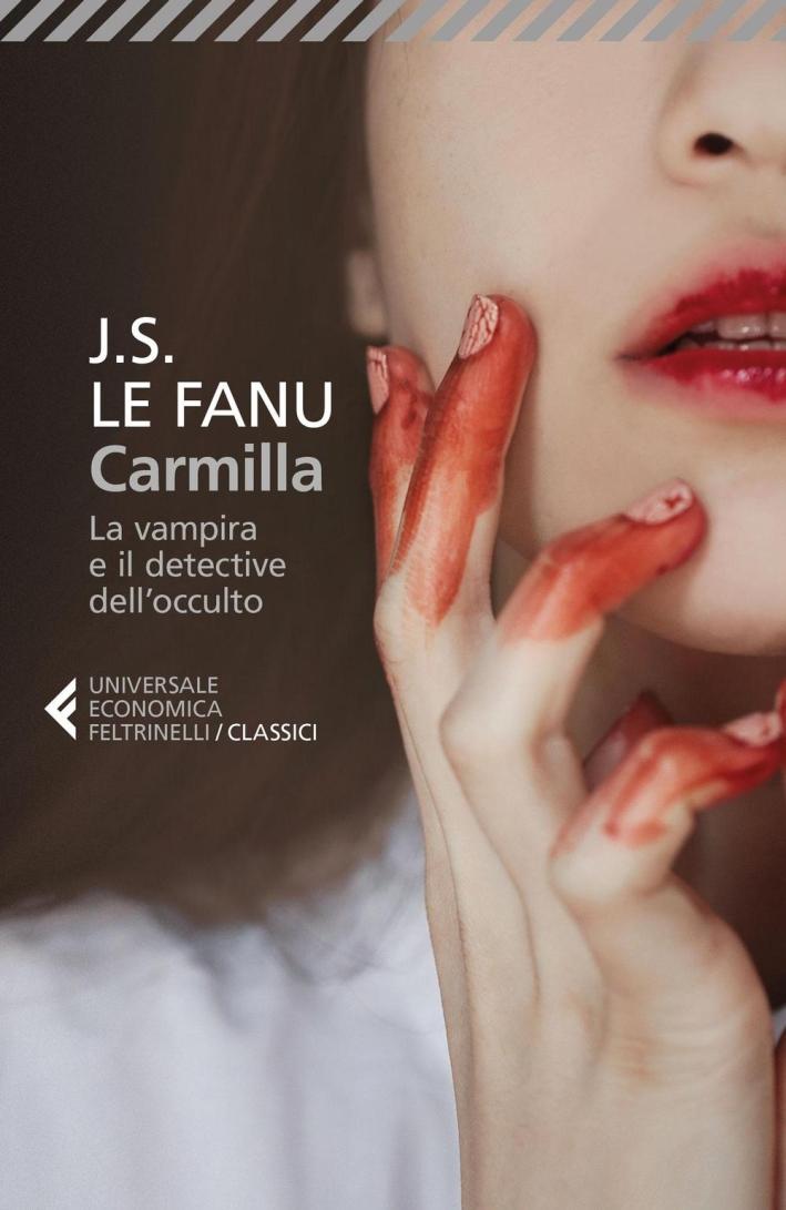 Carmilla. La vampira e il detective dell'occulto.