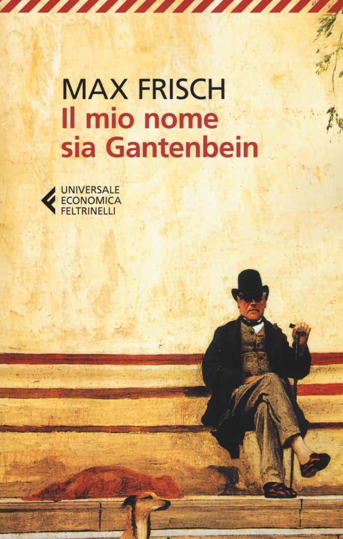 Il mio nome sia Gantenbein