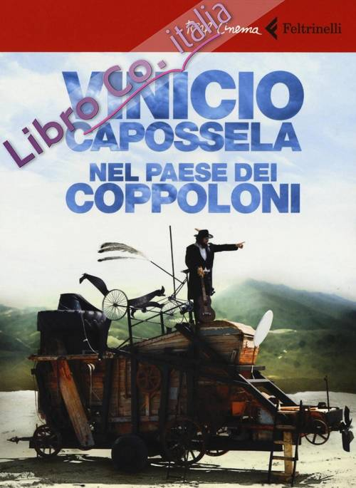 Vinicio Capossela. Nel paese dei coppoloni. DVD. Con libro.