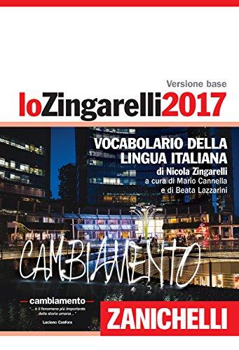 Lo Zingarelli 2017. Con aggiornamento online.