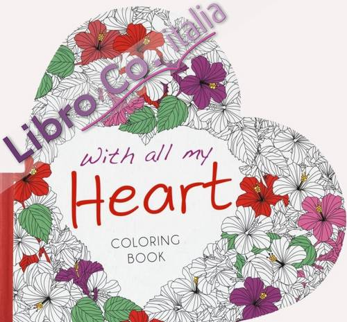 With all my heart. Coloring book