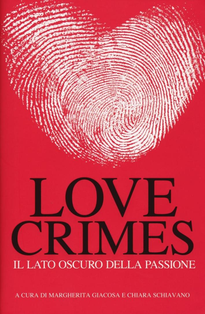 Love crimes. Il lato oscuro della passione.