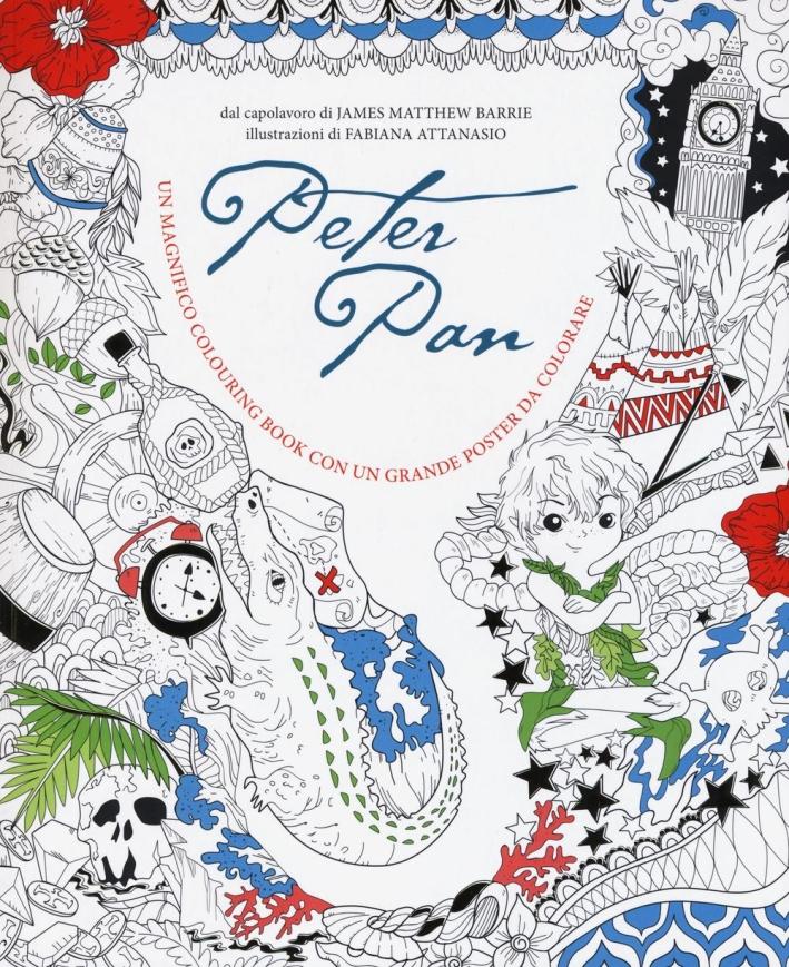 Peter Pan. Colouring book. Con poster.