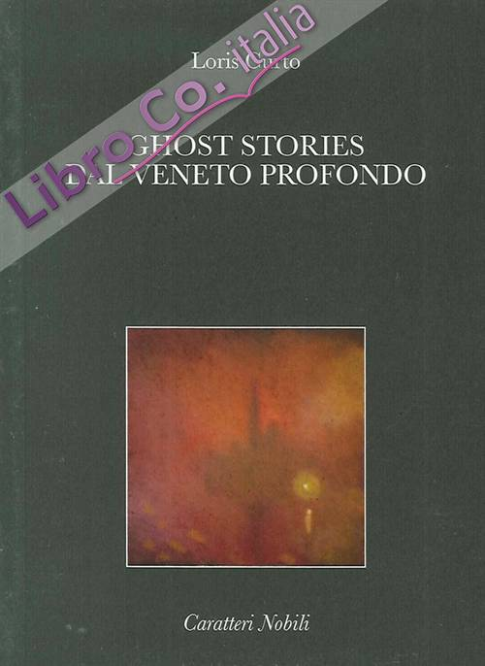 Ghost Stories dal Veneto Profondo.