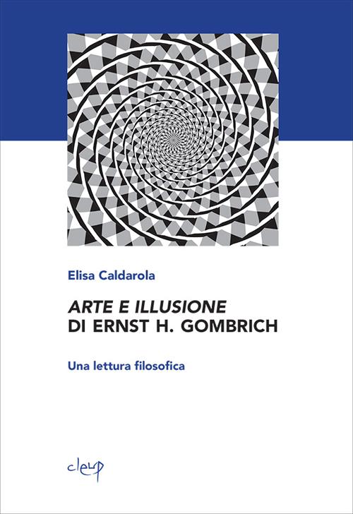 Arte e illusione di Ernst H. Gombrich. Una lettura filosofica.