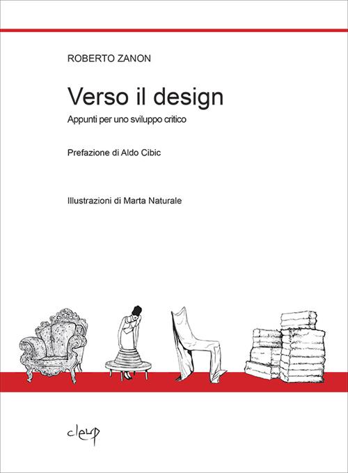 Verso il design. Appunti per uno sviluppo critico.