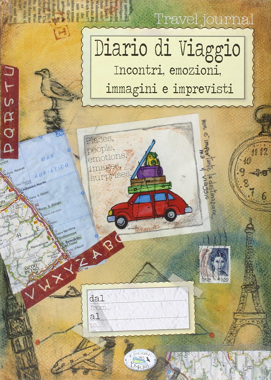 Diario di viaggio. Incontri e emozioni