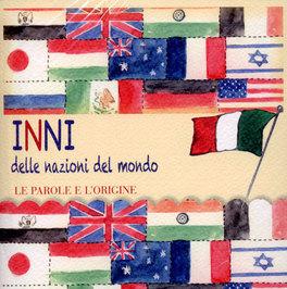 Inni delle nazioni del mondo. Con CD-Audio