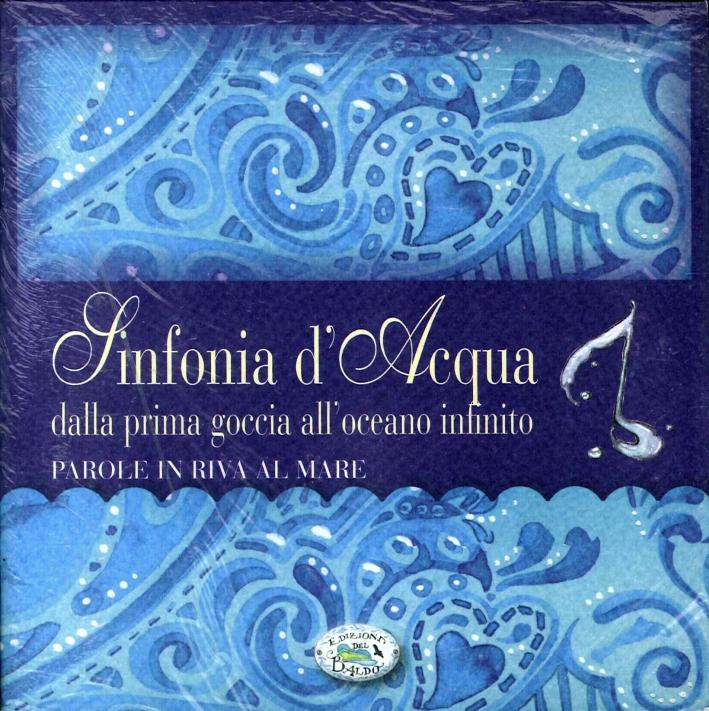 Sinfonia d'Acqua. Con cd