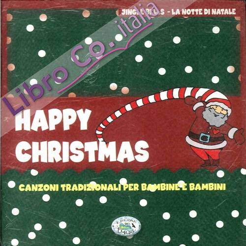 Happy Christmas. Con cd.
