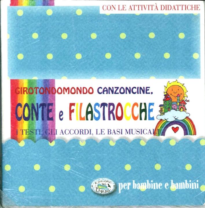Girotondomondo. Conte e Filastrocche. Con cd.