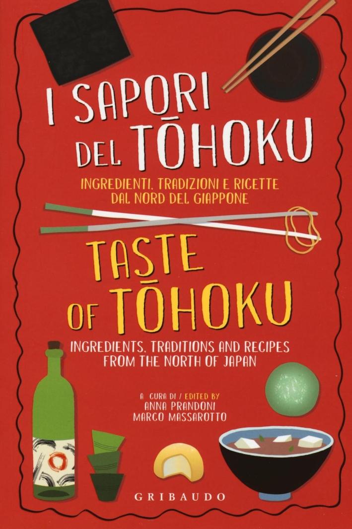 I sapori del Tohoku. Ingredienti, tradizioni e ricette dal nord del Giappone.