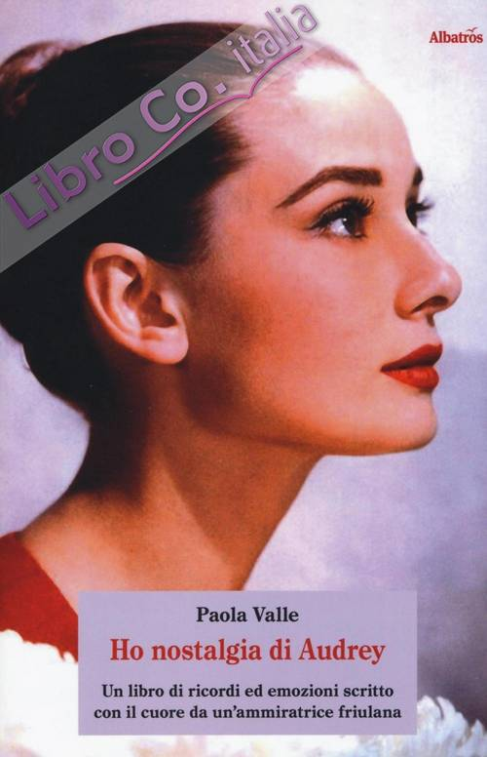 Ho nostalgia di Audrey.