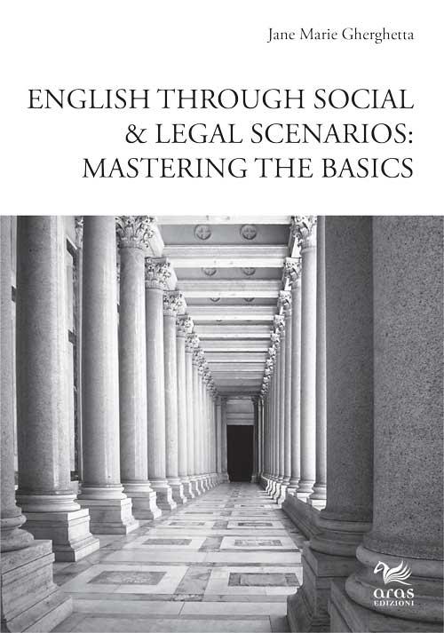 English through social & legal scenarios. Mastering the basics.