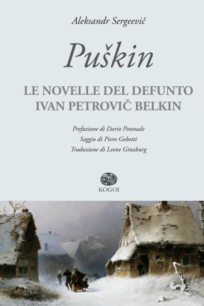 Le novelle del defunto Ivan Petrovic Belkin.