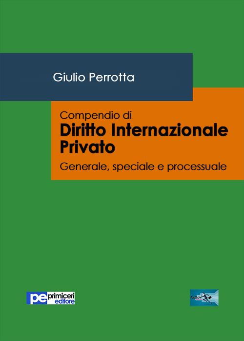 Compendio di diritto internazionale privato.