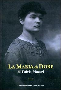 La Maria di Fiore.