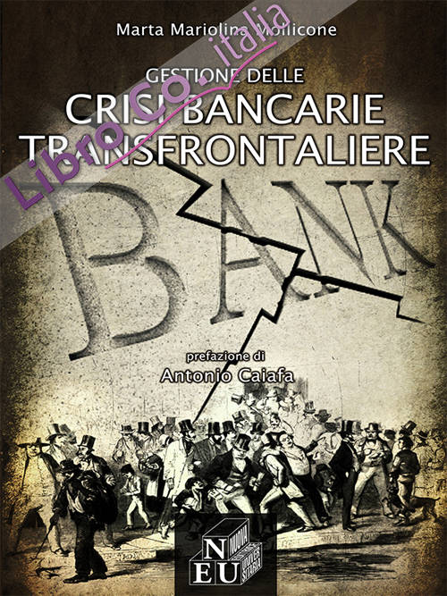 Gestione delle crisi bancarie transfrontaliere.
