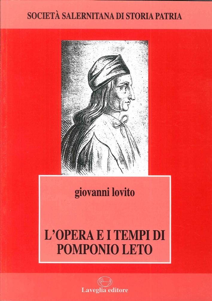 L'Opera e i Tempi di Pomponio Leto.