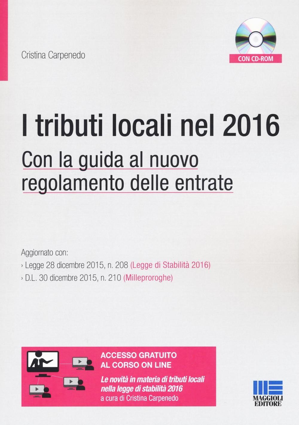 Tributi locali dopo la legge di stabilità 2016. Guida alle modifiche regolamentari