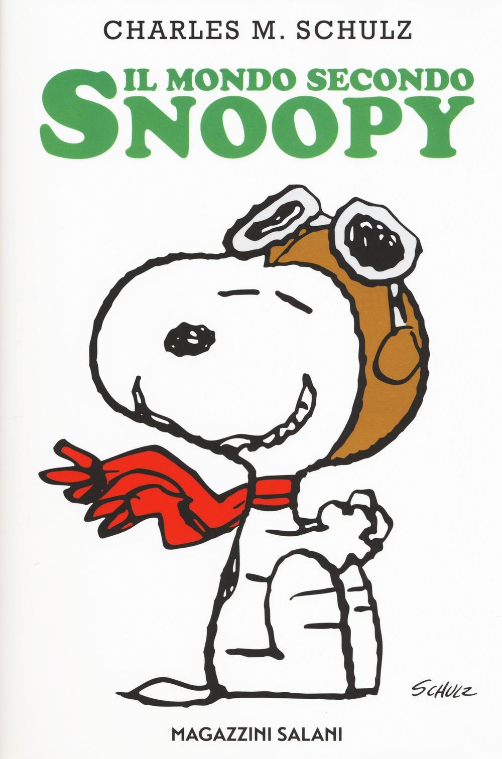 Il mondo secondo Snoopy.