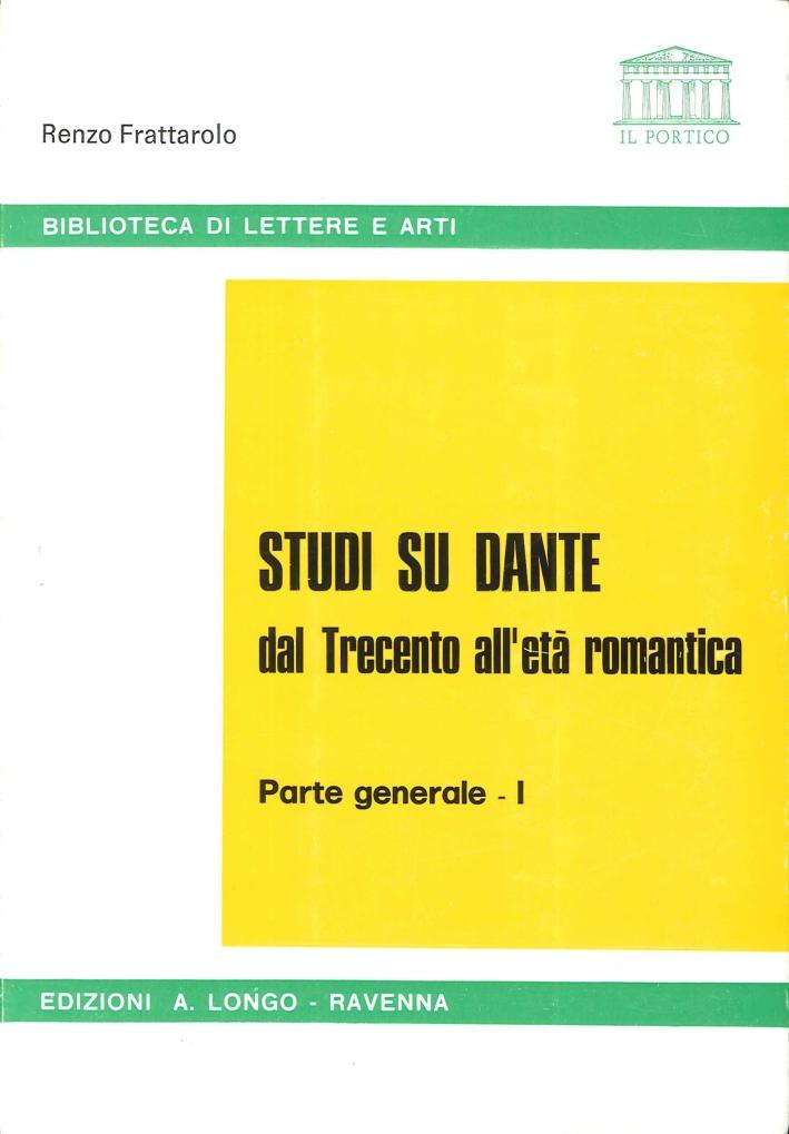 Studi Su Dante dal Trecento all'Età Romantica. Parte Generale-1.