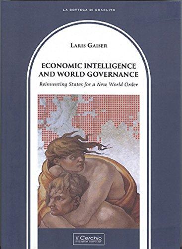 Economic intelligence and world governance.