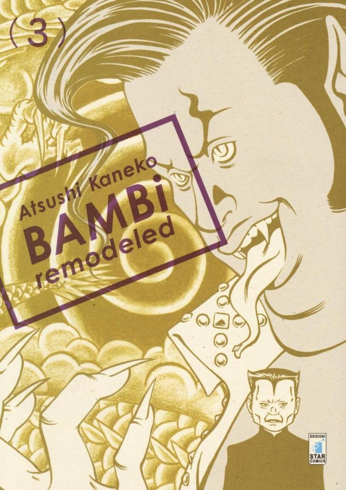 Bambi remodeled. Vol. 3.