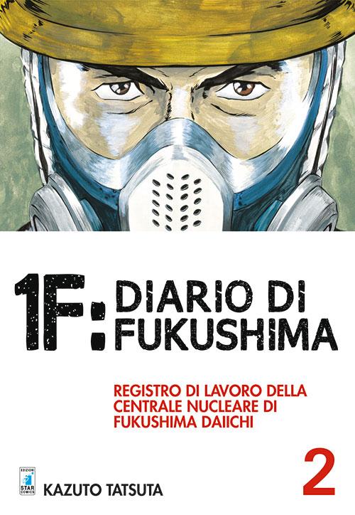 1F:Diario di Fukushima. Vol. 2.