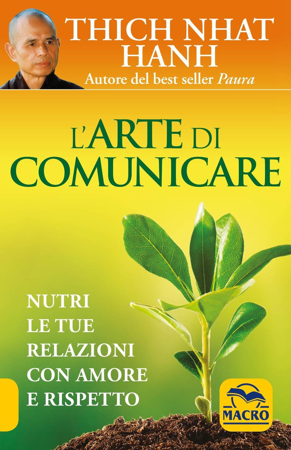 L'arte di comunicare. Nutri le tue relaizoni con amore e rispetto.