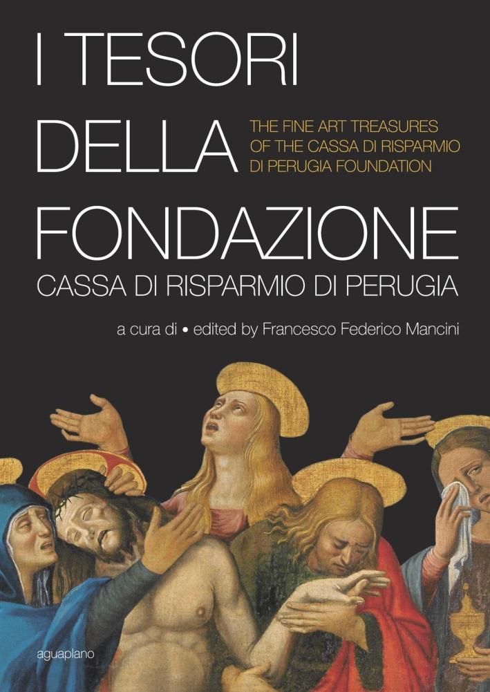 I Tesori della Fondazione Cassa di Risparmio di Perugia e il caravaggismo nelle collezioni di Perugia.