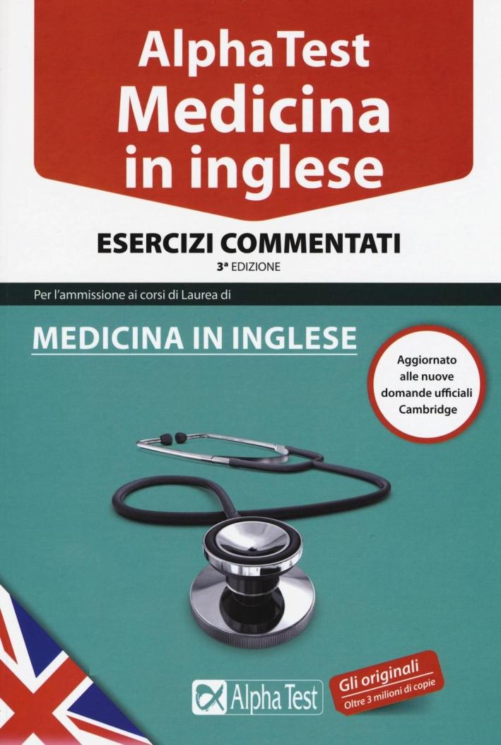 Alpha Test. Medicina in inglese. Esercizi commentati.