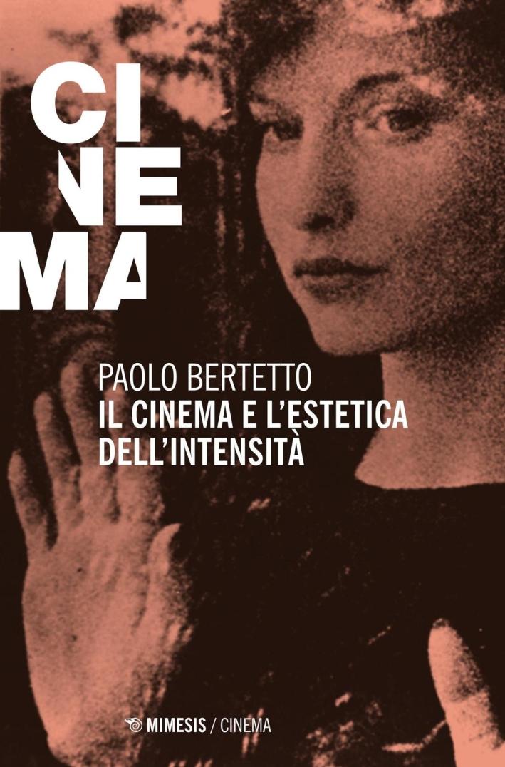 Il Cinema e l'Estetica dell'Intensità.