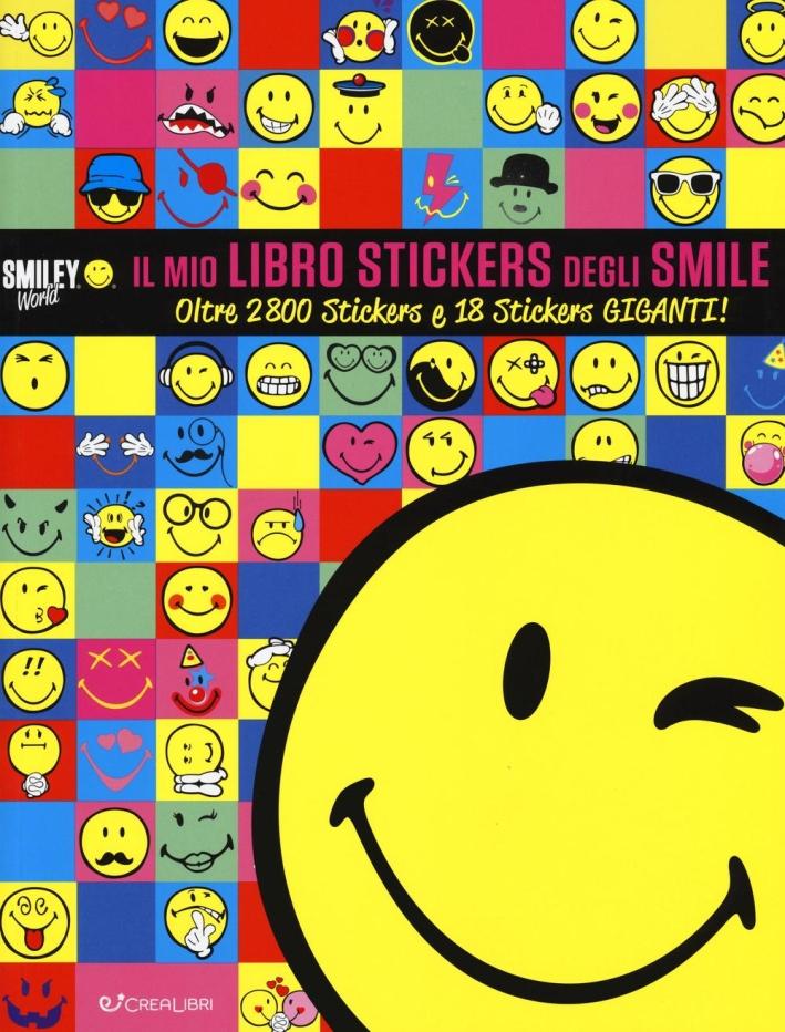 Il mio libro stickers degli smile. Smiley world. Con adesivi