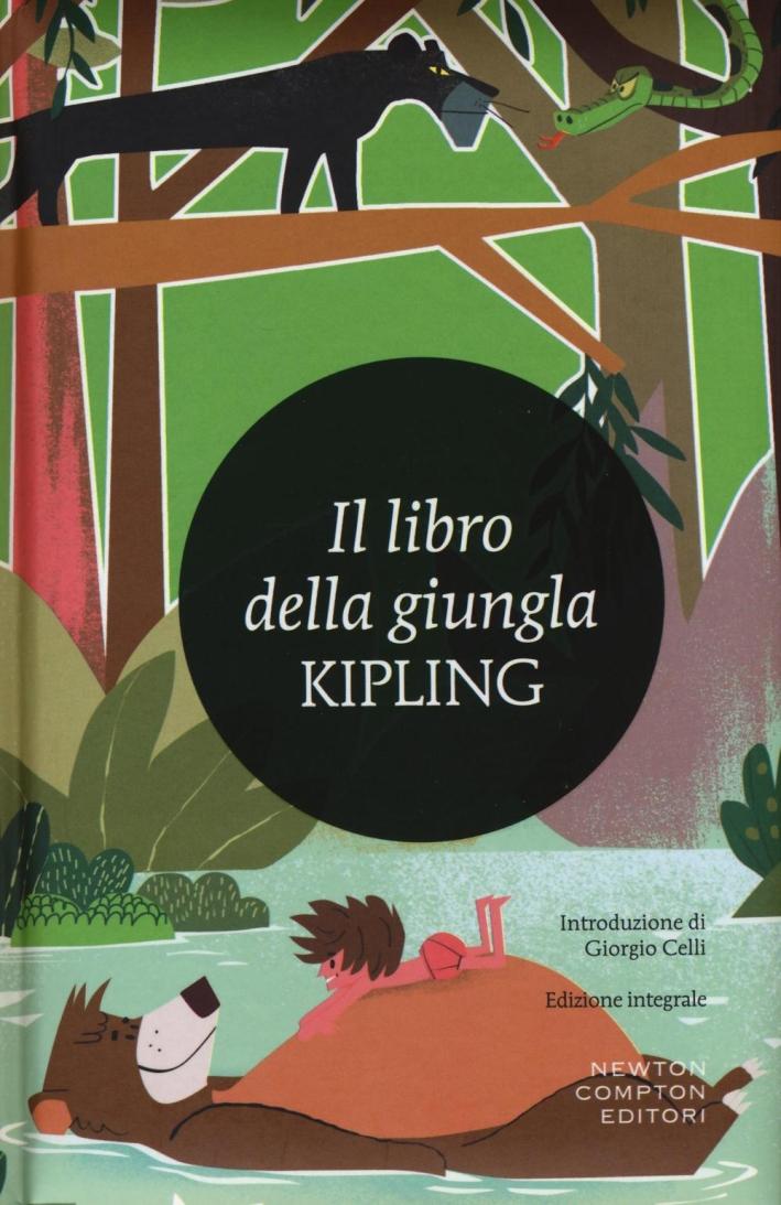 Il libro della giungla. Ediz. integrale.
