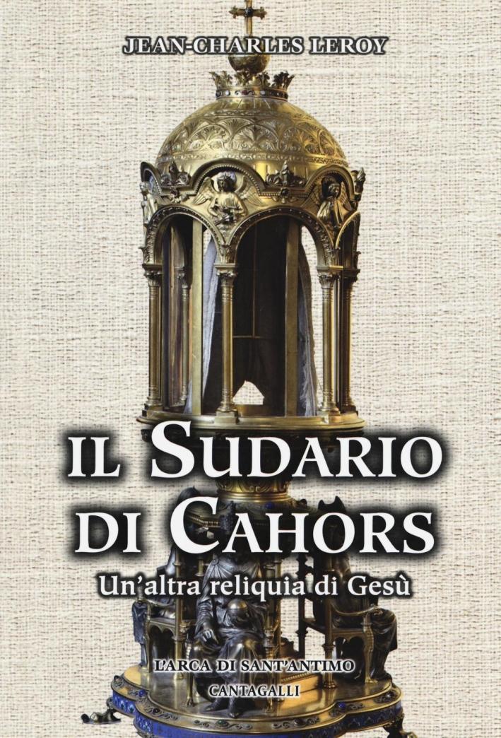 Il Sudario di Cahors. Un'Altra Reliquia di Gesù.